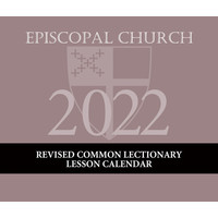 Episcopal Lesson Calendar REVISED COMMON LECTIONARY  2022