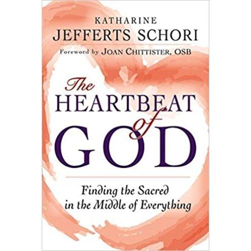 SCHORI, KATHARINE JEFFERTS HEARTBEAT OF GOD by KATHARINE JEFFERTS SCHORI
