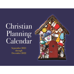 2022 CHRISTIAN PLANNING CALENDAR 16 months September 2021 through December 2022
