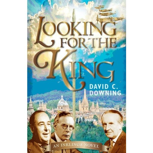 LOOKING FOR THE KING by David C Downing