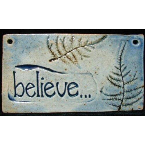 'BELIEVE' WALL PLAQUE BY SARA RUBIN POTTERY