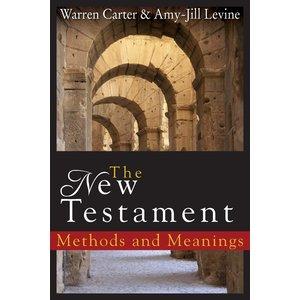 CARTER, WARREN NEW TESTAMENT METHODS AND MEANINGS by WARREN CARTER