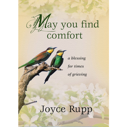 RUPP, JOYCE MAY YOU FIND COMFORT by JOYCE RUPP