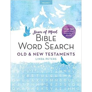 PETERS, LINDA PEACE OF MIND BIBLE WORD SEARCH - vol.  1 OLD & NEW TESTAMENTS