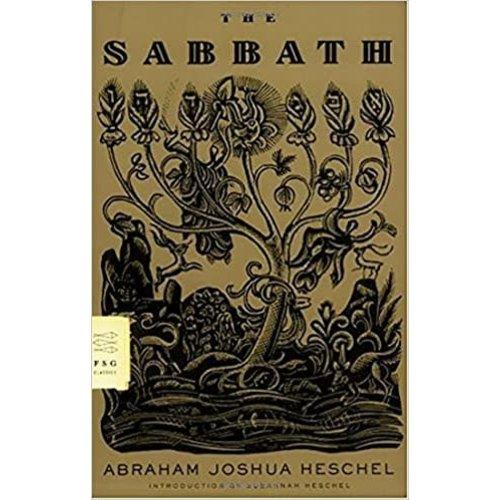HESCHEL, ABRAHAM SABBATH by ABRAHAM JOSHUA HESCHEL