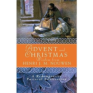 NOUWEN, HENRI ADVENT AND CHRISTMAS WISDOM FROM HENRI J M NOUWEN by HENRI NOUWEN