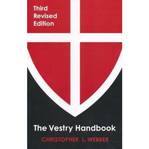 WEBBER, CHRISTOPHER VESTRY HANDBOOK: THIRD REVISED EDITION by CHRISTOPHER WEBBER