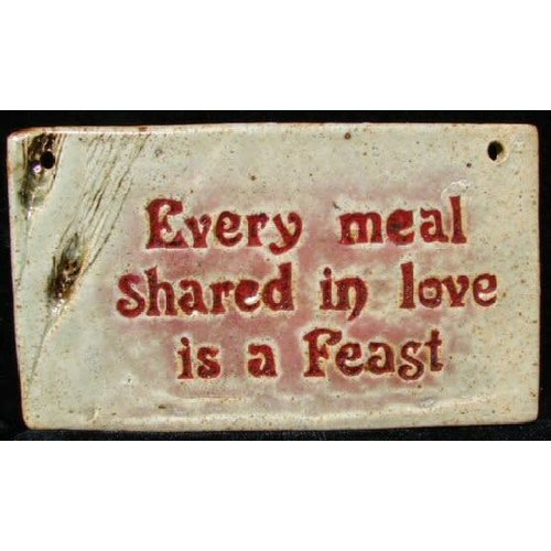 'EVERY MEAL SHARED IN LOVE' MEDIUM RECTANGLE WALL PLAQUE BY SARA RUBIN POTTERY