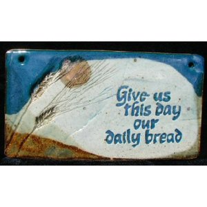 'GIVE US THIS DAY' MEDIUM RECTANGLE WALL PLAQUE BY SARA RUBIN POTTERY