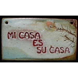 'MI CASA ES SU CASA' MEDIUM RECTANGLE WALL PLAQUE BY SARA RUBIN POTTERY