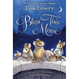 LOWRY, LOIS BLESS THIS MOUSE by CHARLIE LOVETT