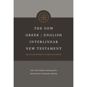 TYNDALE NEW GREEK-ENGLISH INTERLINEAR NEW TESTAMENT by TYNDALE HOUSE