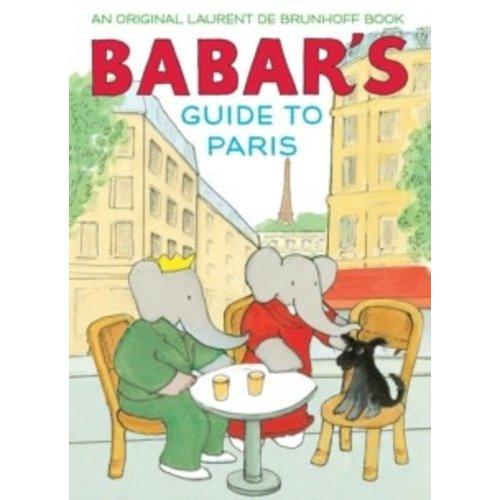 DE BRUNHOFF, LAURENT BABAR'S GUIDE TO PARIS by LAURENT DE BRUNHOFF
