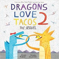 DRAGONS LOVE TACOS 2 by ADAM RUBIN