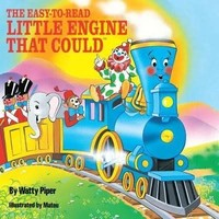 Easy-To-Read Little Engine That Could by WATTY PIPER