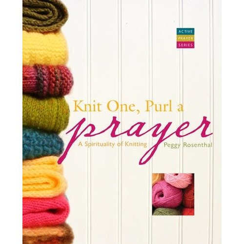 ROSENTHAL, PEGGY KNIT ONE PURL A PRAYER by PEGGY ROSENTHAL