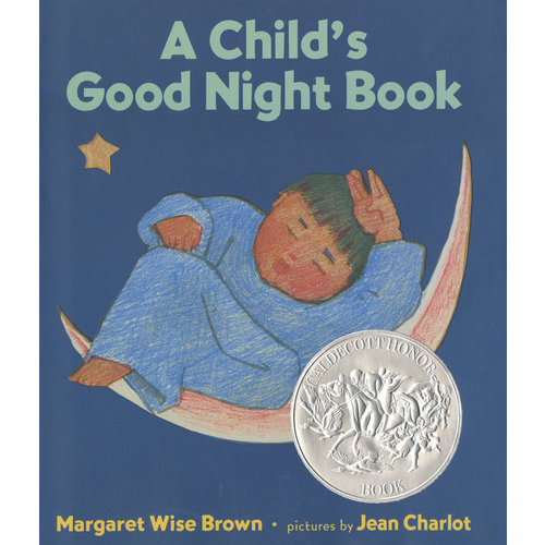 BROWN, MARGARET WISE A CHILD'S GOOD NIGHT BOOK by MARGARET WISE BROWN