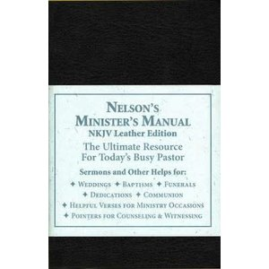 NELSON, THOMAS Nelson's Minister's Manual, NKJV by THOMAS NELSON