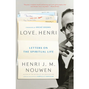 NOUWEN, HENRI LOVE HENRI by HENRI NOUWEN