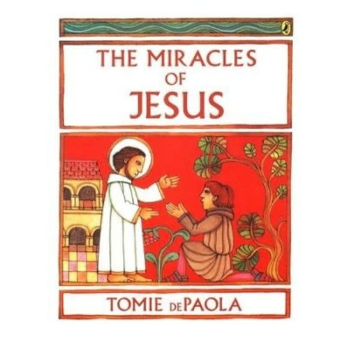 Miracles of Jesus by TOMIE DEPAOLA