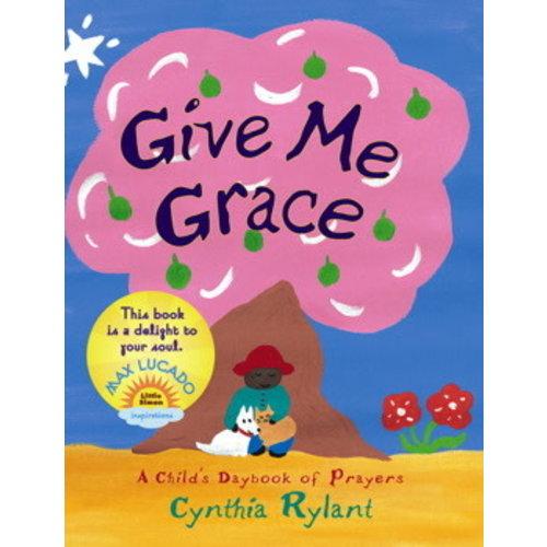 GIVE ME GRACE - BOARD by CYNTHIA RYLANT