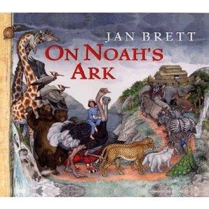 ON NOAH'S ARK by JAN BRETT
