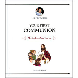POPE FRANCIS YOUR FIRST COMMUNION by POPE FRANCIS