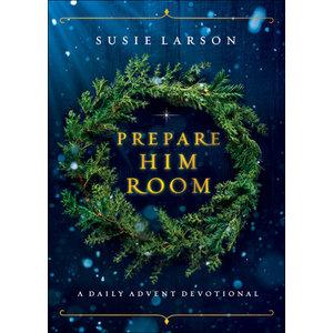Prepare Him Room by Susie Larson