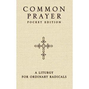 CLAIBORNE, SHANE COMMON PRAYER POCKET EDITION by SHANE CLIBORNE