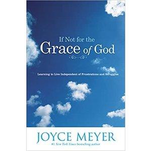 MEYER, JOYCE If Not For The Grace of God