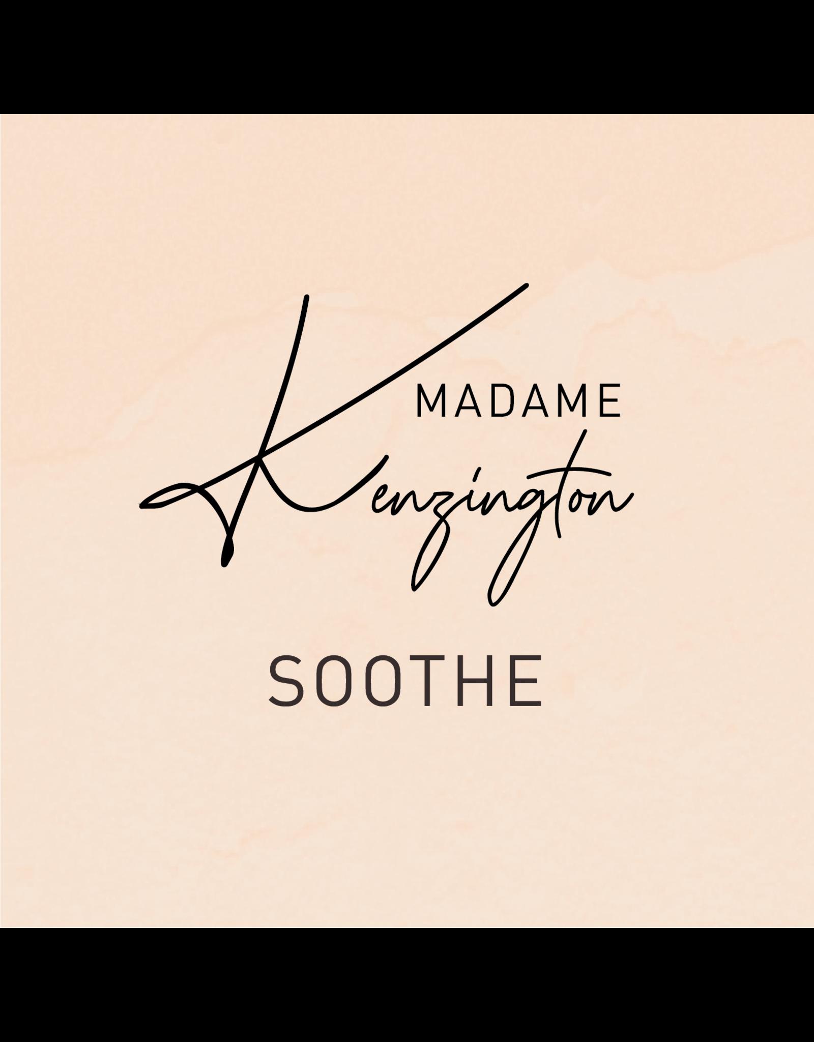 Madame Kenzington Madame Kenzington SOOTHE