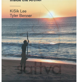Total Archery: Inside the Archery by Kisik Lee & Tyler Benner, paperback