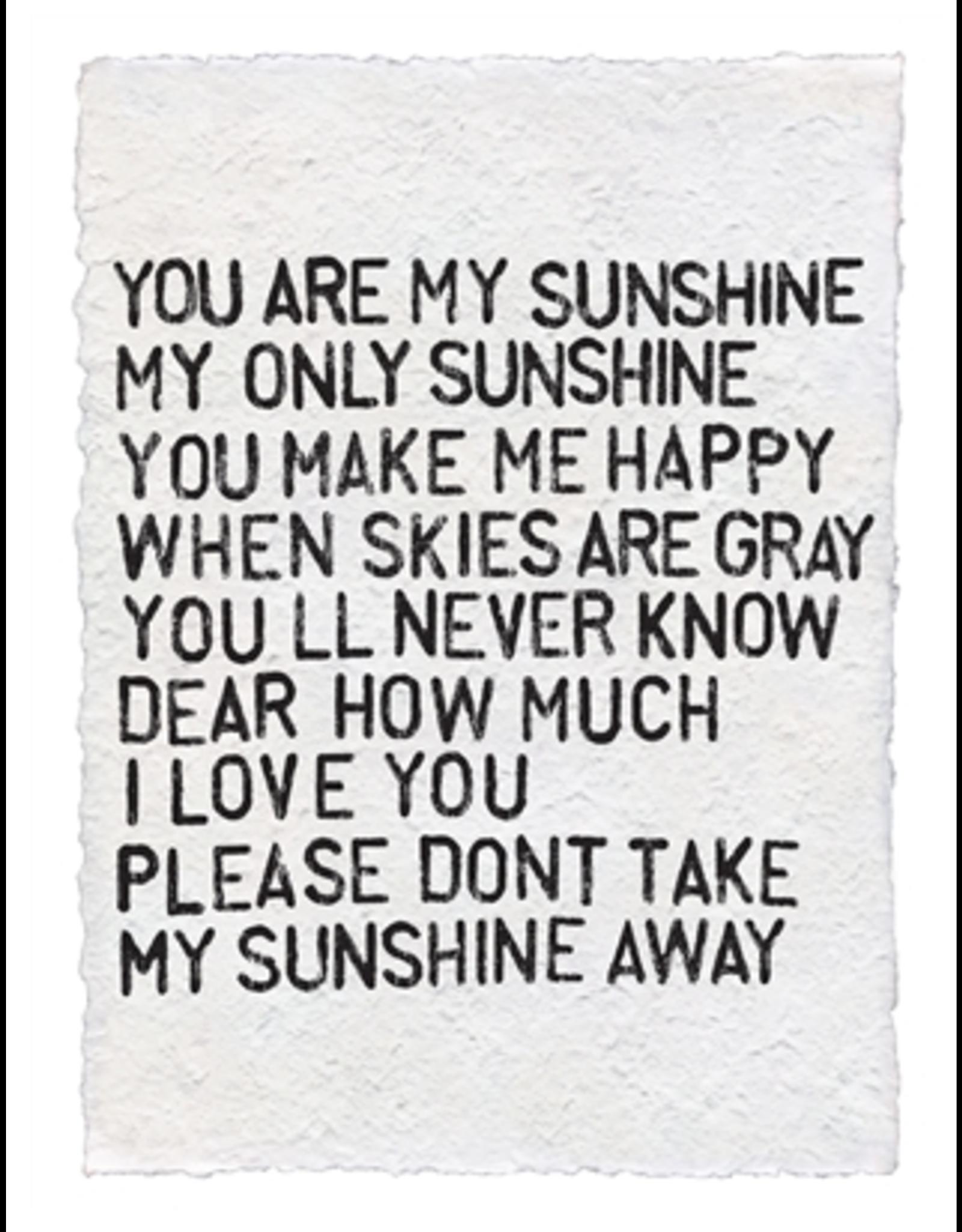 Handmade Paper Print- You Are My Sunshine