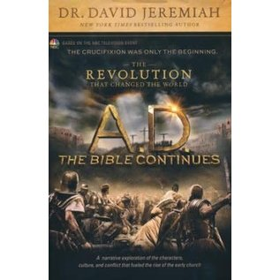 A. D. The Bible Continues (David Jeremiah)