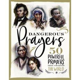 Dangerous Prayers, Hardcover