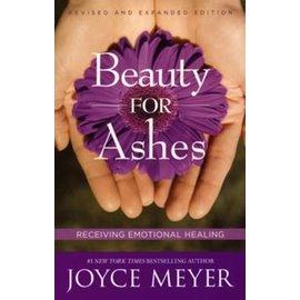 Beauty for Ashes (Joyce Meyer), Paperback