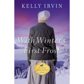 Every Amish Season #4: With Winter's First Frost (Kelly Irvin), Paperback