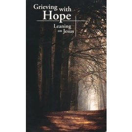 Grieving with Hope: Leaning on Jesus