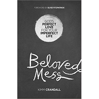 Beloved Mess (Kimm Crandall), Paperback