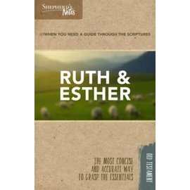 Shepherd's Notes: Ruth & Esther, Paperback
