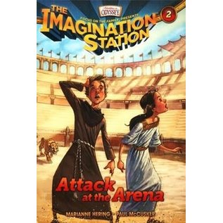 Imagination Station #2: Attack at the Arena (Marianne Hering, Paul McCusker), Paperback