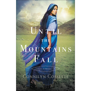 Cities of Refuge #3: Until the Mountains Fall (Connilyn Cossette), Paperback