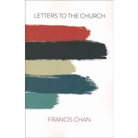 Letters to the Church (Francis Chan), Paperback