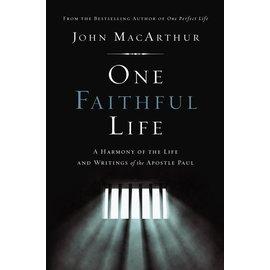 One Faithful Life (John MacArthur), Hardcover