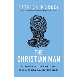 The Christian Man (Patrick Morley), Hardcover