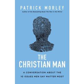 The Christian Man (Patrick Morley), Hardcover