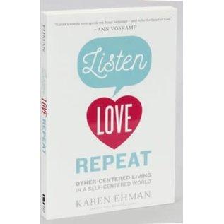 Listen Love Repeat (Karen Ehman)