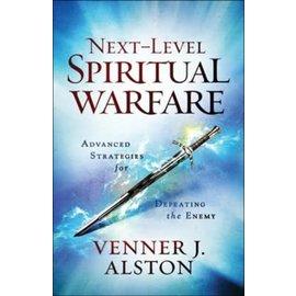 Next-Level Spiritual Warfare (Venner Alston), Paperback