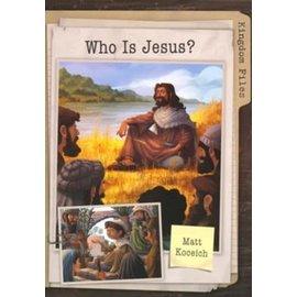 Kingdom Files: Who is Jesus (Matt Koceich), Paperback