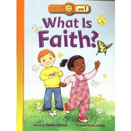 Happy Day Books, Level 1: What is Faith?
